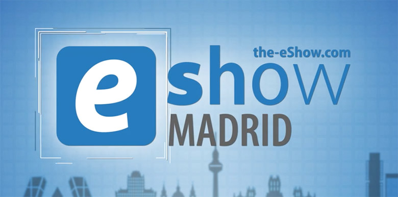 eshow madrid