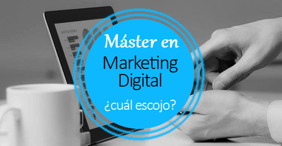 másters de marketing digital