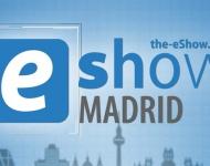 Madrid acogerá la 7ª edición de eShow, la mayor feria de e-commerce y marketing digital de España y Latinoamérica